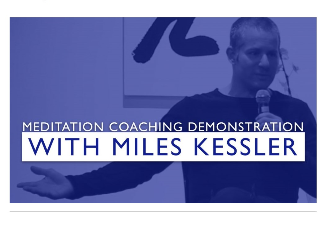 Meditation Coaching Demonstration with Miles Kessler, Januar 2020